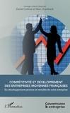 Daniel Corfmat et Marc Chambault - Compétitivité et développement des entreprises moyennes françaises - Du développement pérenne et rentable de votre entreprise.