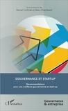 Daniel Corfmat et Marc Chambault - Gouvernance et start-up - Recommandations pour une meilleure gouvernance en start-up.