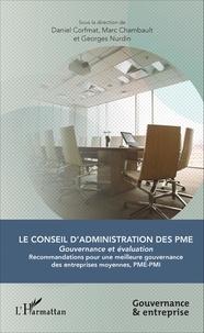 Daniel Corfmat et Marc Chambault - Le conseil d'administration des PME - Gouvernance et évaluation.