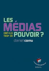 Daniel Cornu - Les médias ont-ils trop de pouvoir ?.