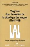 Daniel Coste et  Collectif - Vingt ans dans l'évolution de la didactique des langues - 1968-1988.