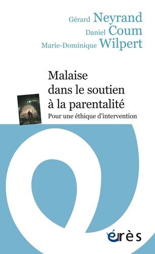Malaise dans le soutien à la parentalité. Pour une éthique d'intervention