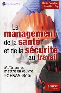 Galabria.be Le management de la santé et de la sécurité au travail - Maîtriser et mettre en oeuvre l'OHSAS 18001 Image