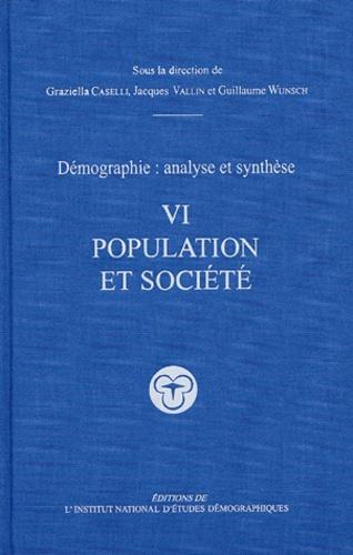 Daniel Courgeau - Démographie, analyse et synthèse - Volume 6, Populations et sociétés.