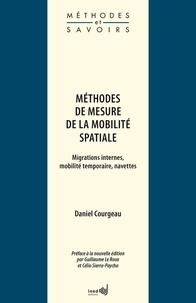 Daniel Courgeau - Méthodes de mesure de la mobilité spatiale - Migrations internes, mobilité temporaire, navettes.