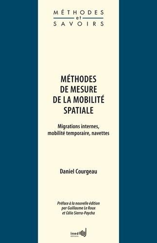 Méthodes de mesure de la mobilité spatiale. Migrations internes, mobilité temporaire, navettes