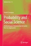 Daniel Courgeau - Probability and Social Science - Methodological Relationships between the two Approaches.