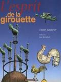 Daniel Couturier - L'esprit de la girouette.