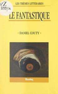 Daniel Couty - Le fantastique.