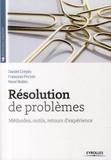 Daniel Crépin et François Pernin - Résolution de problèmes - Méthodes, outils, retours d'expérience.