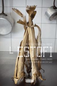 Daniel Crozes et Christian Bernad - L'Estofi - Le plat qui venait du froid.