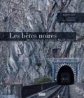 Daniel Crozes - Les bêtes noires - Des chemins de fer dans le Massif central.