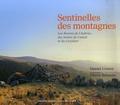 Daniel Crozes et Pierre Soissons - Sentinelles des montagnes - Les Burons de l'Aubrac, des monts du Cantal et du Cézallier.