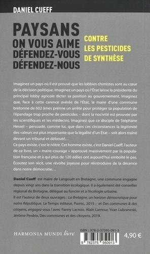 Paysans, on vous aime, défendez-vous, défendez-nous.... Contre les pesticides de synthèse