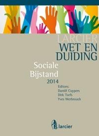 Daniël Cuypers et  Dirk Torfs - Wet & Duiding Sociale bijstand.