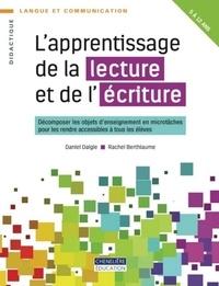 Daniel Daigle et Rachel Berthiaume - APPRENTISSAGE DE LA LECTURE ET DE L'ÉCRITURE.