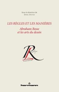 Les règles et les manières - Abraham Bosse et les arts du dessin.pdf