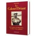 Daniel David - Le Colonel Driant - De l'armée à la littérature, le Jules Verne militaire.