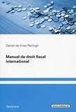 Daniel De Vries Reilingh - Manuel de droit fiscal international.