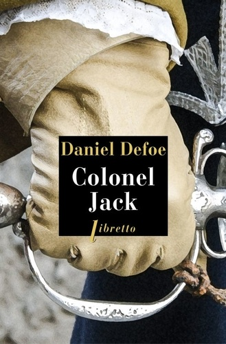 Daniel Defoe - Colonel Jack.