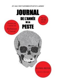 Daniel Defoe - Journal de l'année de la peste.