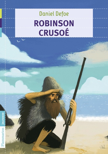 Robinson Crusoé - Daniel Defoe - Format PDF - 9782081332362 - 3,49 €