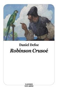 Daniel Defoe - Robinson Crusoé.