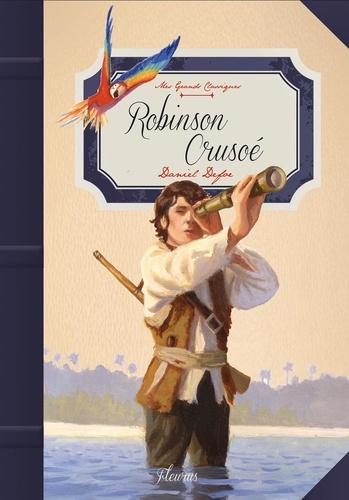 Robinson Crusoé - Daniel Defoe, Olivier Desvaux, Tiphaine Monange - Format ePub - 9782215126447 - 4,99 €