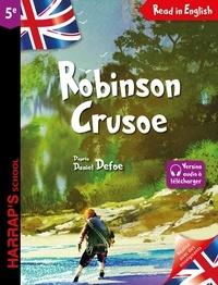 Daniel Defoe - Robinson Crusoe.