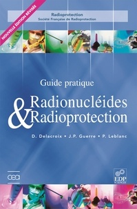 Radionucléides & Radioprotection - Guide pratique.pdf