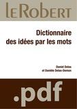 Daniel Delas et Danièle Delas-Demon - Dictionnaire des idées par les mots.