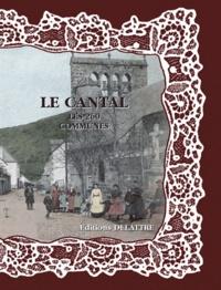 Daniel Delattre - Le Cantal, les 260 communes.