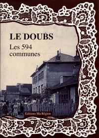 Daniel Delattre - Le Doubs, les 594 communes.