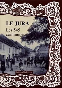 Daniel Delattre - Le Jura, les 545 communes.
