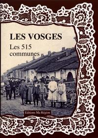 Daniel Delattre - Les Vosges, les 515 communes.