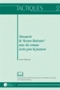 """Daniel Delbrassine - Découvrir la """"lecture littéraire"""" avec des romans écrits pour la jeunesse."""