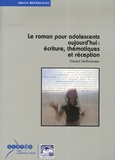 Daniel Delbrassine - Le roman pour adolescents aujourd'hui : écriture, thématiques et réception.
