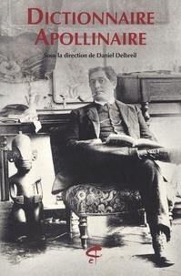 Daniel Delbreil - Dictionnaire Apollinaire.