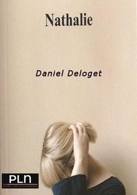 Daniel Deloget - Nathalie - Une femme parmi tant d'autres. Drôle de Saint Valentin.