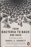 Daniel Dennett - From Bacteria to Bach and Back - The Evolution of Minds.