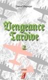Daniel Depaepe - Vengeance tardive (part 2).