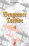 Daniel Depaepe - Vengeance tardive (part 4).
