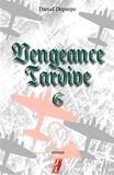 Daniel Depaepe - Vengeance tardive (part 6).
