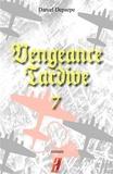 Daniel Depaepe - Vengeance tardive (part 7).