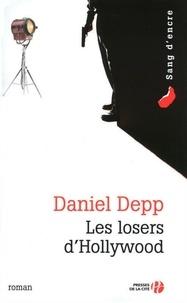 Daniel Depp - Les losers d'Hollywood.