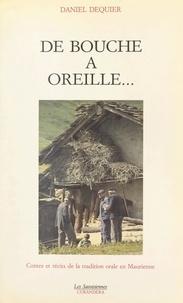 Daniel Dequier et Raoul Blanchard - De bouche à oreille - Contes et récits de la tradition orale en Maurienne.