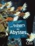 Daniel Desbruyères - Les trésors des Abysses.