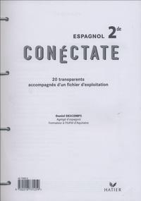 Daniel Descomps - Espagnol 2e Conéctate - 20 transparents accompagnés d'un fichier d'exploitation.