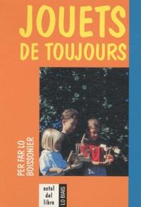 Daniel Descomps - Jouets de toujours - Edition bilingue français-occitan.