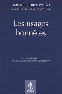 Daniel Dessard - Les usages honnêtes.